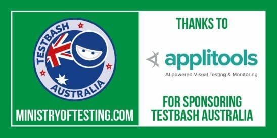 TestBash Australia 2018 - sponsored by Applitools