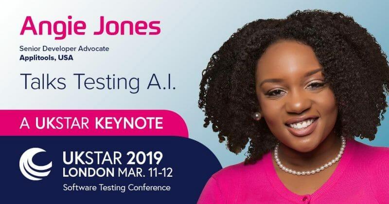 UKSTAR Conf 2019 - Angie Jones Talk