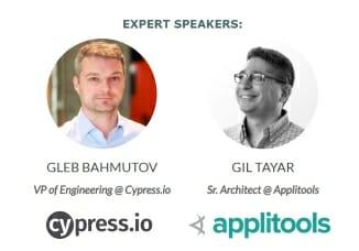 Cypress-Applitools webinar - Gleb Bahmutov and Gil Tayar