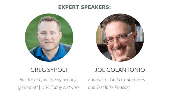 Greg Sypolt (Gannett | USA Today) and Joe Colantonio (TestTalks)