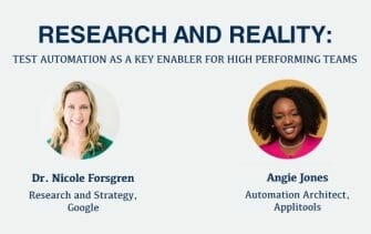 """""""Test Automation as a Key Enabler for High-performing Teams"""" - with Angie Jones and Google's Nicole Fosrgen [webinar]"""