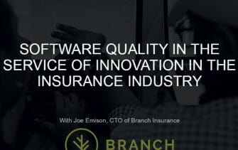 Software Quality in the Service of Product Innovation -- Branch Insurance Use Case