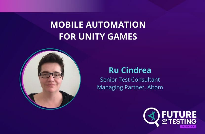 Mobile Automation For Unity Games   Ru Cindrea