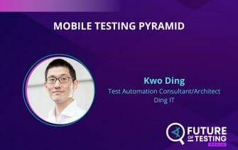 Mobile Testing Pyramid | Kwo Ding