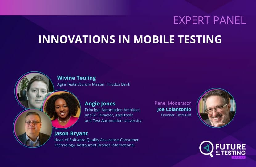 Future of Testing Mobile Expert Panel