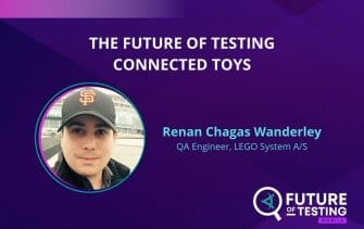 The Future of Testing Connected Toys | Renan Chagas Waverly