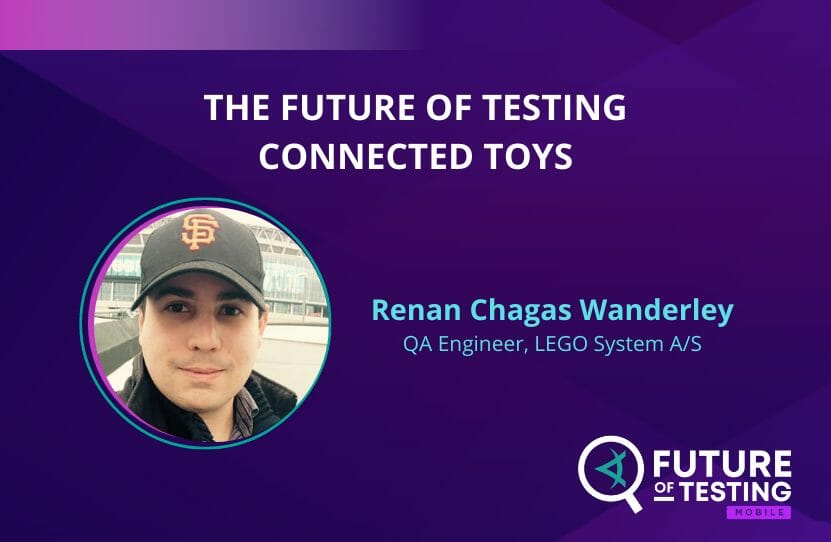 The Future of Testing Connected Toys   Renan Chagas Waverly