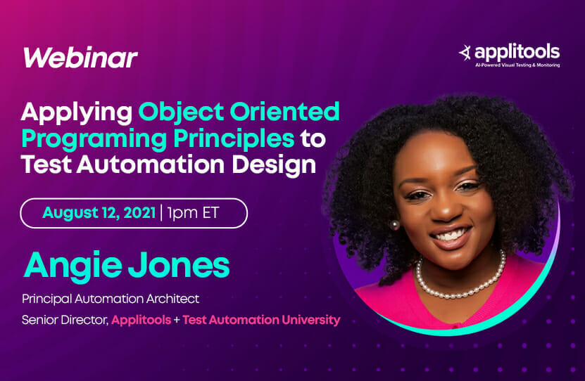 Applying Object Oriented Programming Principles to Test Automation Design