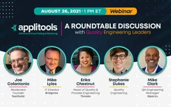 A Roundtable Discussion with Quality Engineering Leaders