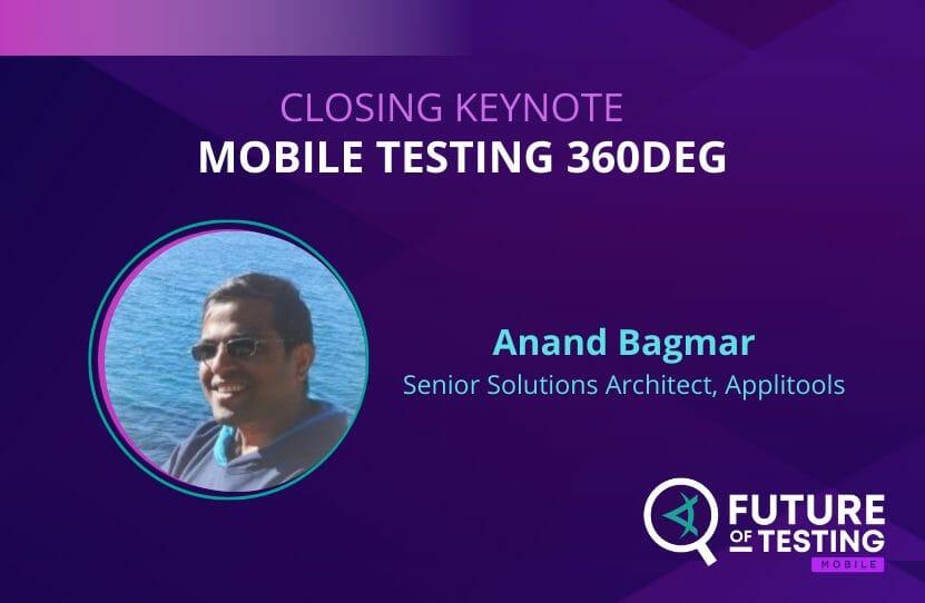 CLOSING KEYNOTE Mobile Testing 360deg
