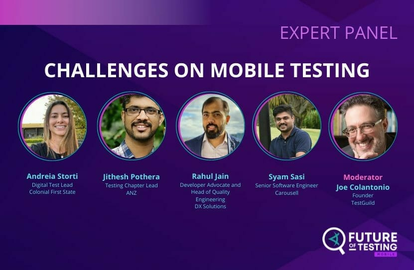 Expert Panel_ Challenges on Mobile Testing