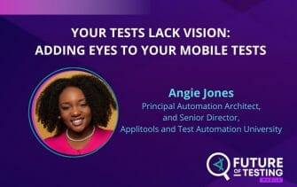 Your Tests Lack Vision: Adding Eyes to Your Mobile Tests