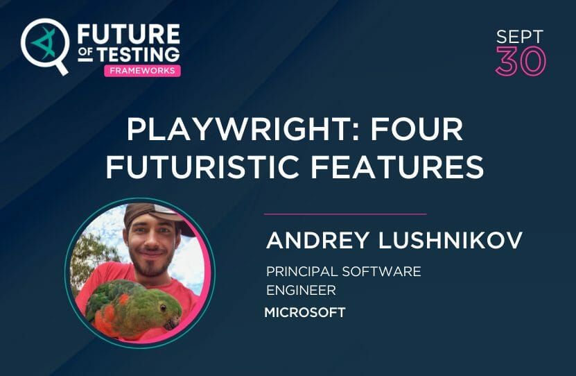 Playwright: Four Futuristic Features
