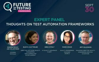 Expert Panel: Thoughts on Test Automation Frameworks